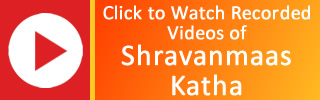Shravanmaas Katha Recorded Video